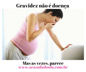 Gavidez não é doença