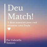 Deu Match! 5 dicas essenciais para você encontrar uma Doula