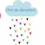 Chá de Bençãos: uma chuva de amor e acolhimento!